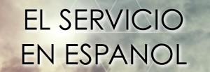 el servicio en espanol