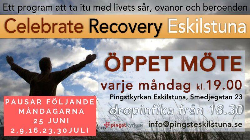 Celebrate Recovery pausar följande 3 måndagar 17, 23,31 Juli 2017!!!